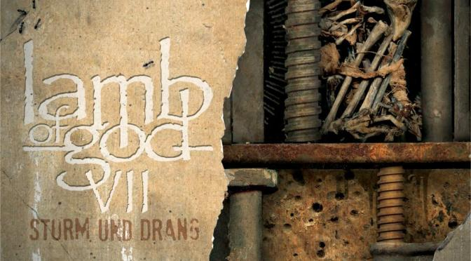 VII: Sturm Und Drang album review @Lambofgod @Epic_Records