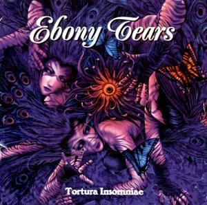 Ebony Tears - Tortura Insomniae