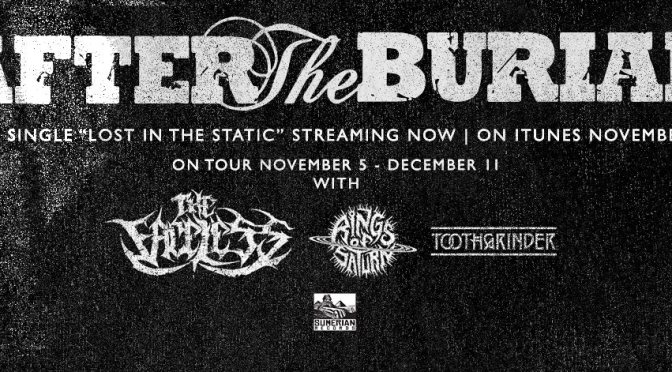 """After The Burial premier new Single """"Lost In The Static"""""""