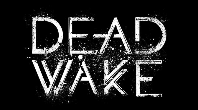 Streaming Left To Drown from Dead Wake