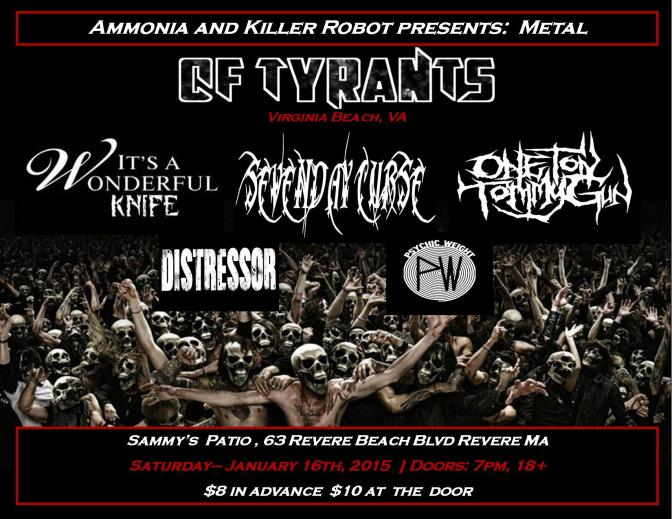 January 16th Revere MA, Sevenday Curse, One Ton Tommy Gun, Distressor, Psychic Weight, and Of Tyrants  01-16-2016