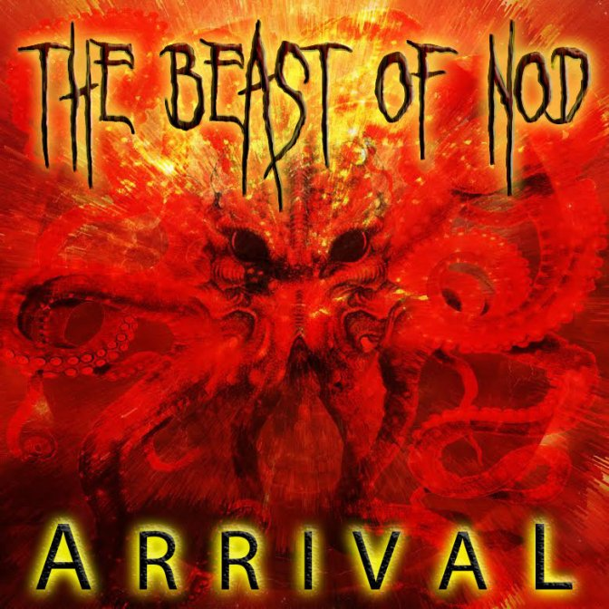 "Currently streaming ""Arrival"" by Beast Of Nod"