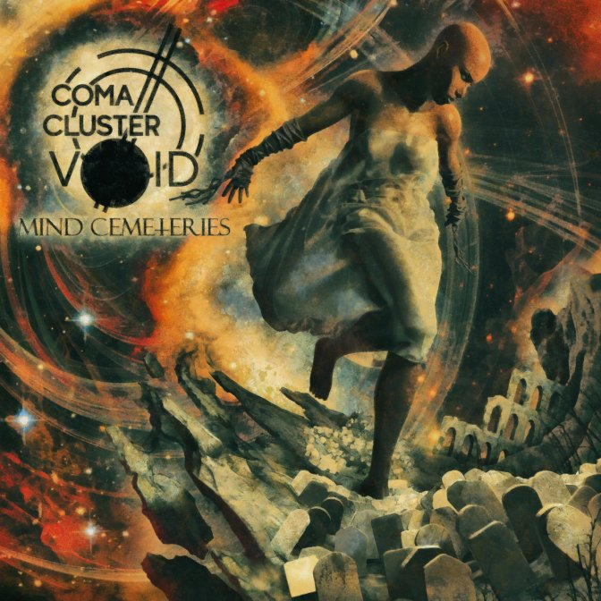 Coma Cluster Void – Mind Cemeteries Review -9/10 \m/